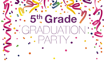 5th Grade Graduation Party