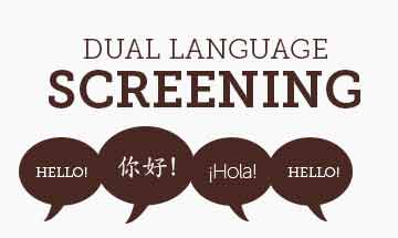 Dual Language screening