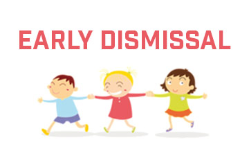 Early Dismissal - 03-04-21