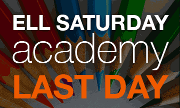 Last day of  Saturday Academy For ELLs