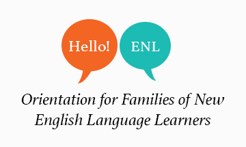 Orientation for Families of New English Language Learners