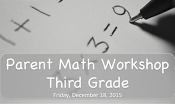 Parent Workshop: Math Third Grade
