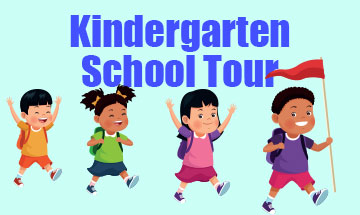 Kindergarten School Tour