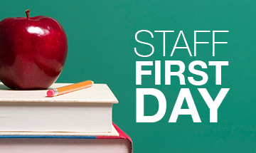 First Day for Staff